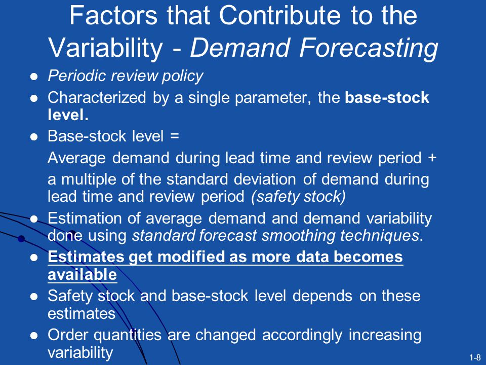 Factors that Contribute to the Variability - Demand Forecasting