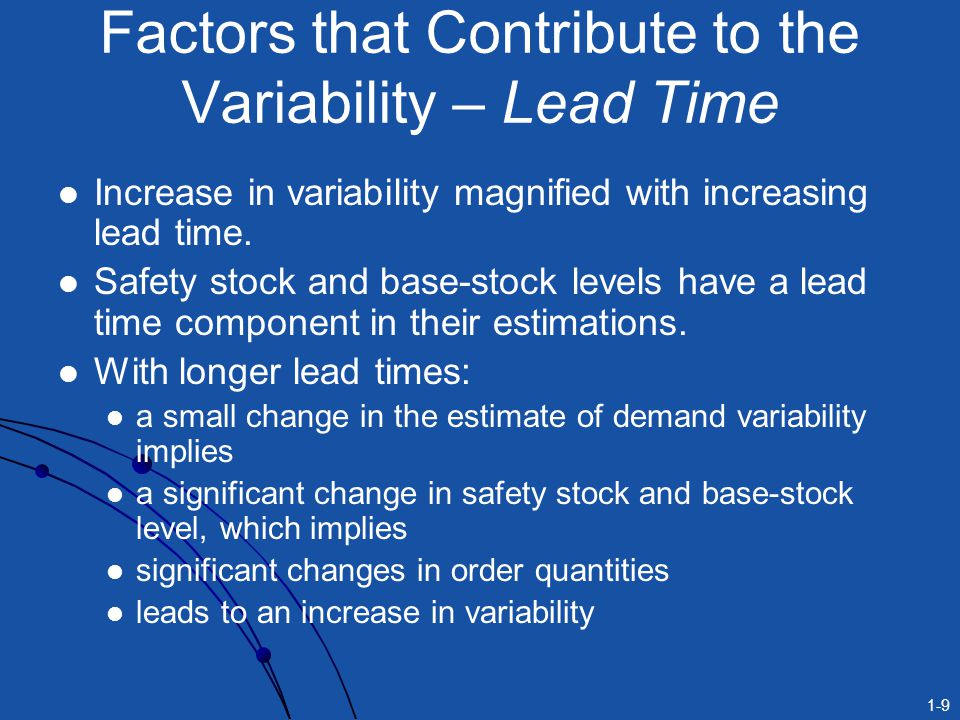 Factors that Contribute to the Variability – Lead Time