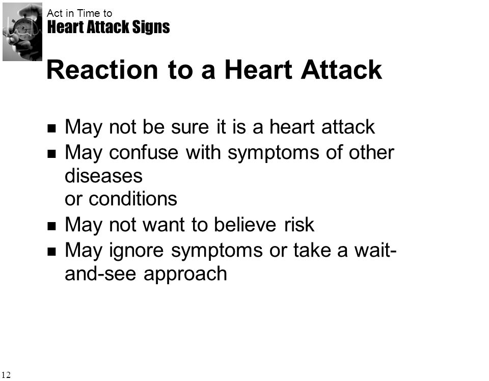 Reaction to a Heart Attack