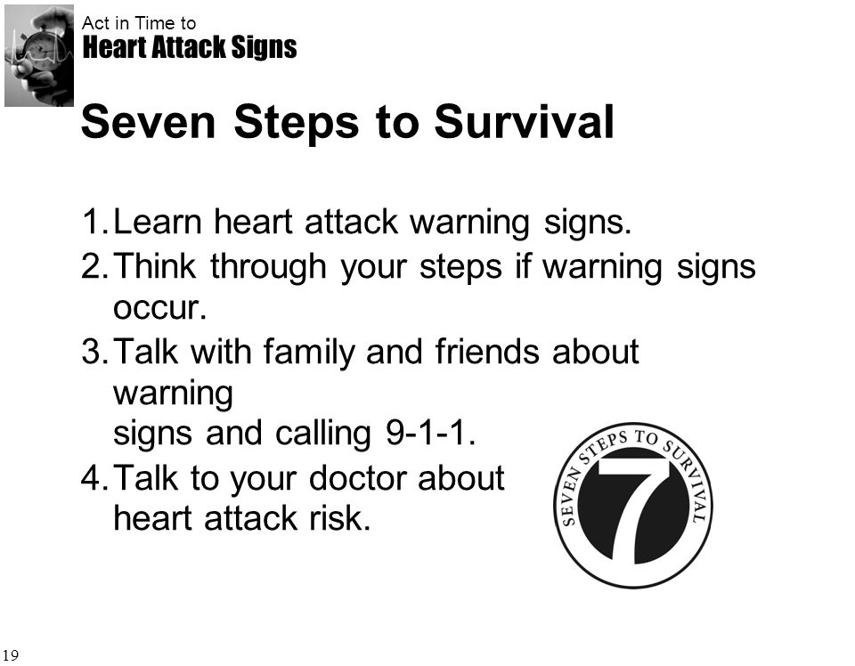 Seven Steps to Survival