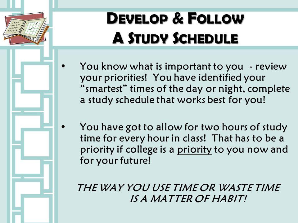 Develop & Follow A Study Schedule