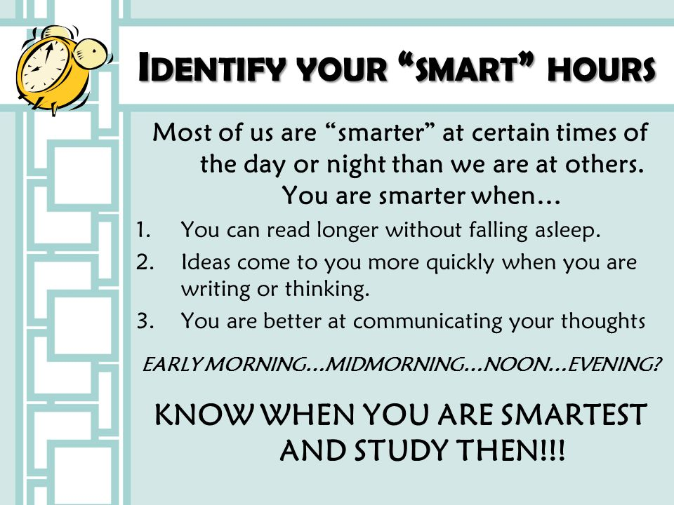 Identify your smart hours