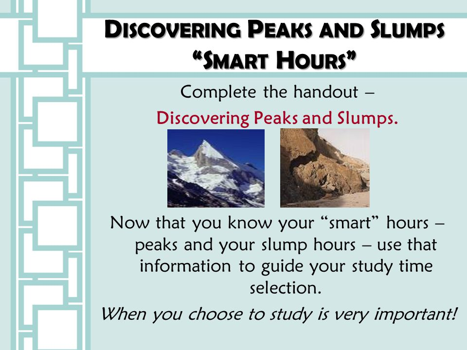 Discovering Peaks and Slumps Smart Hours