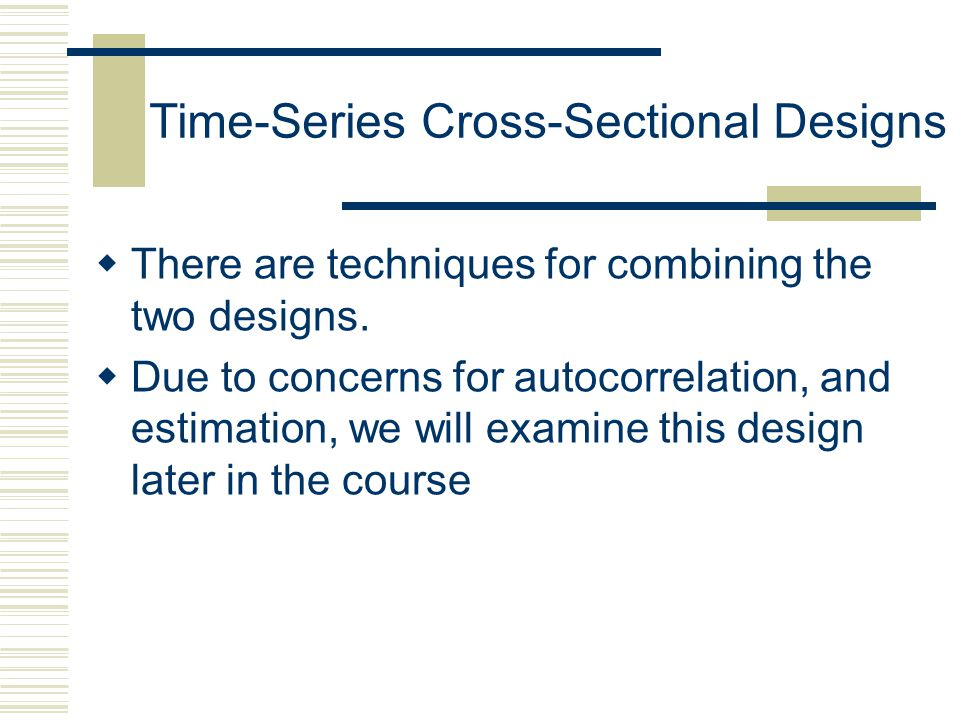 Time-Series Cross-Sectional Designs