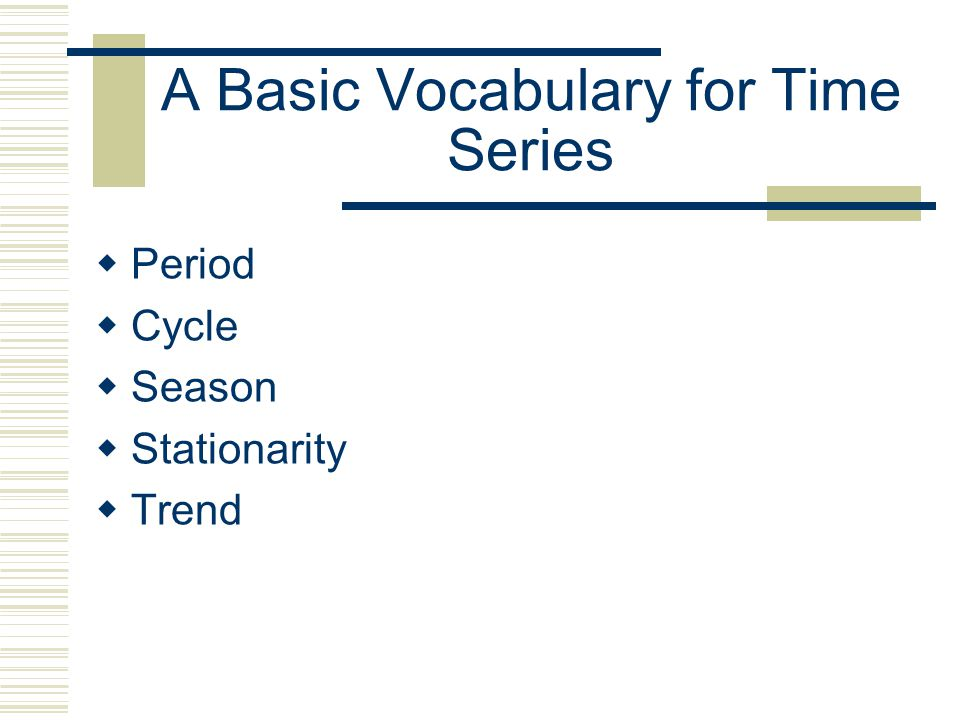 A Basic Vocabulary for Time Series