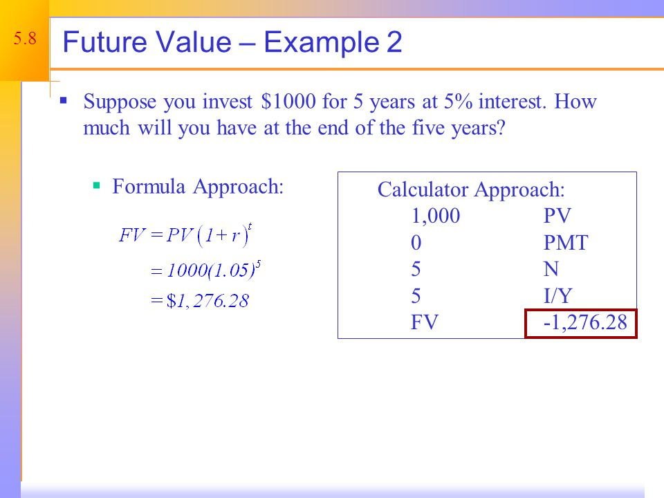 Future Value – Example 2 continued