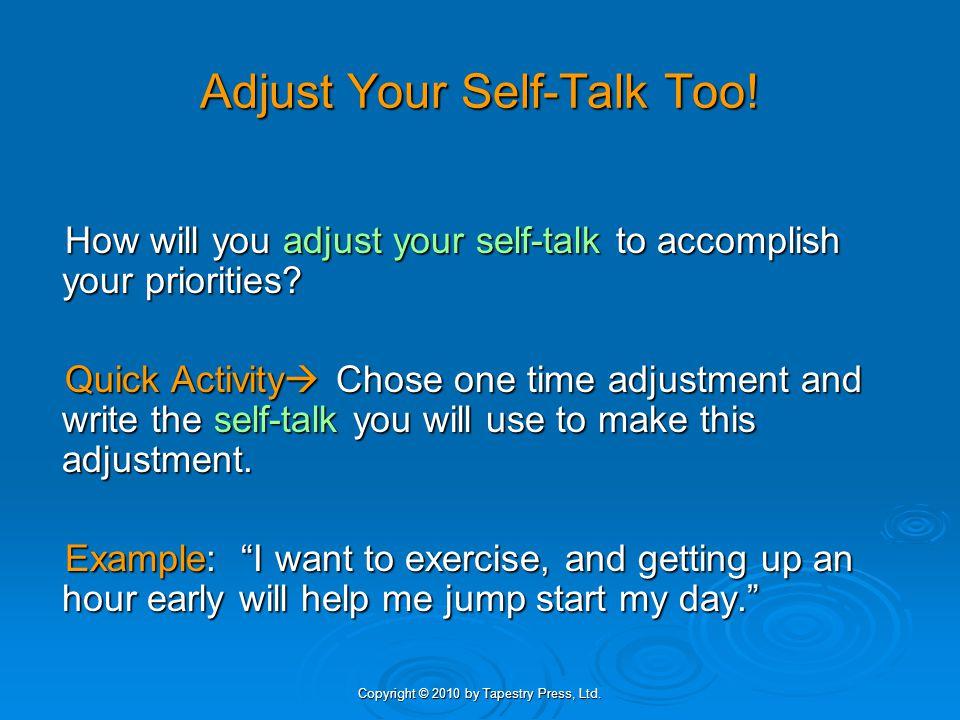 Adjust Your Self-Talk Too!