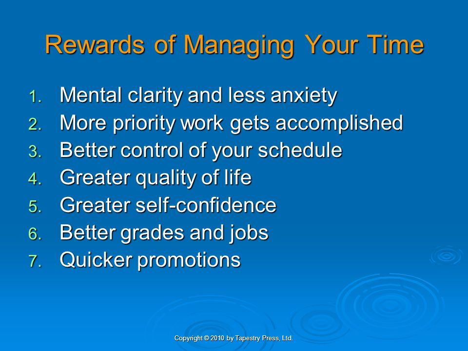 Rewards of Managing Your Time