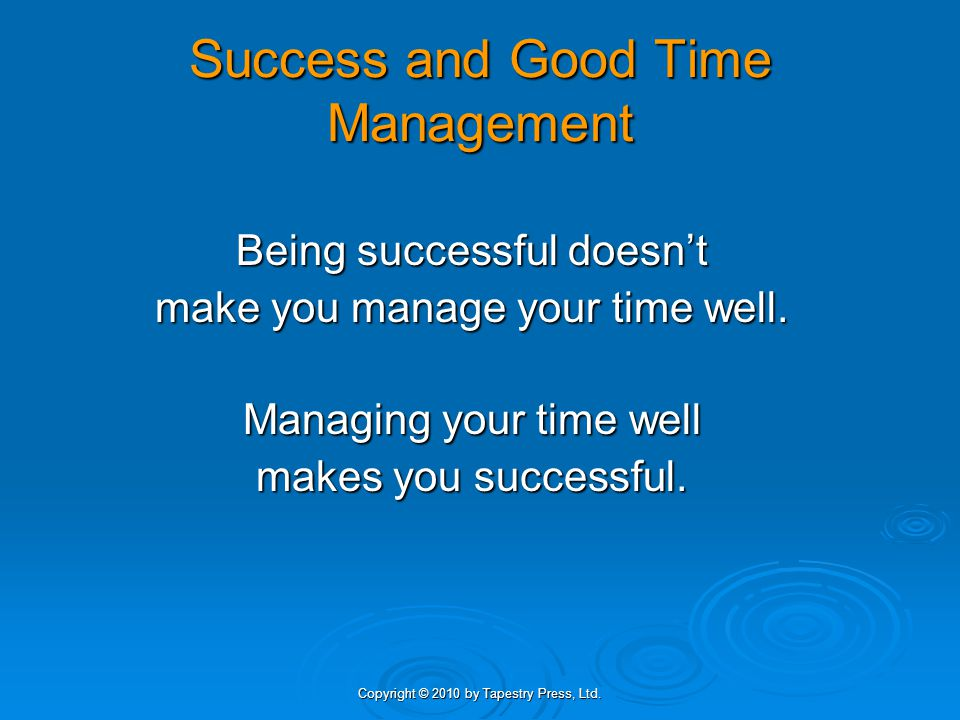 Success and Good Time Management