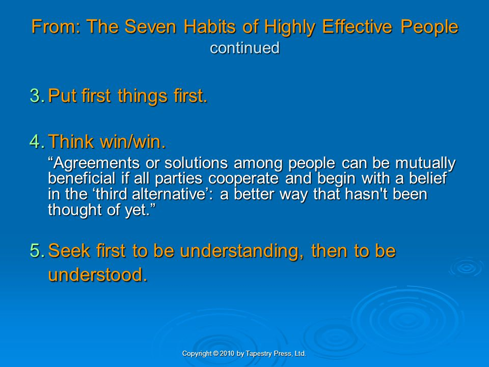 From: The Seven Habits of Highly Effective People continued