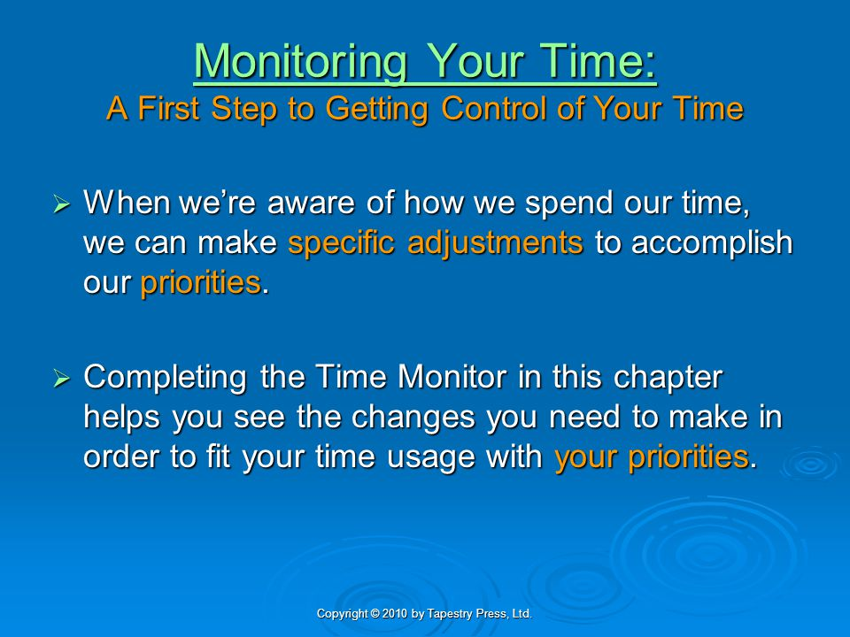 Monitoring Your Time: A First Step to Getting Control of Your Time