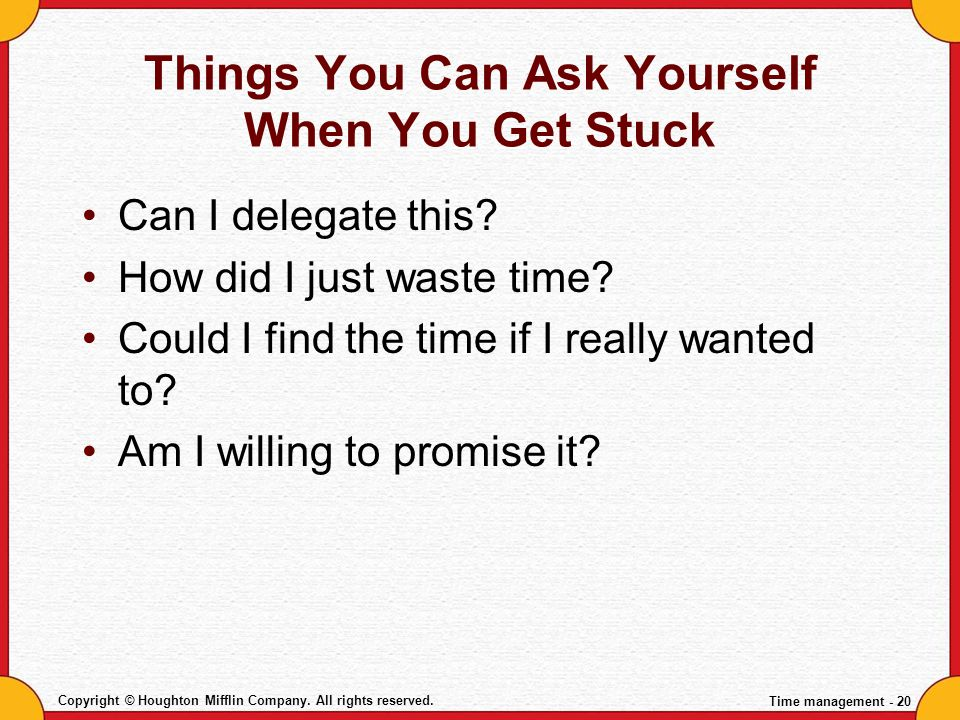 Things You Can Ask Yourself When You Get Stuck