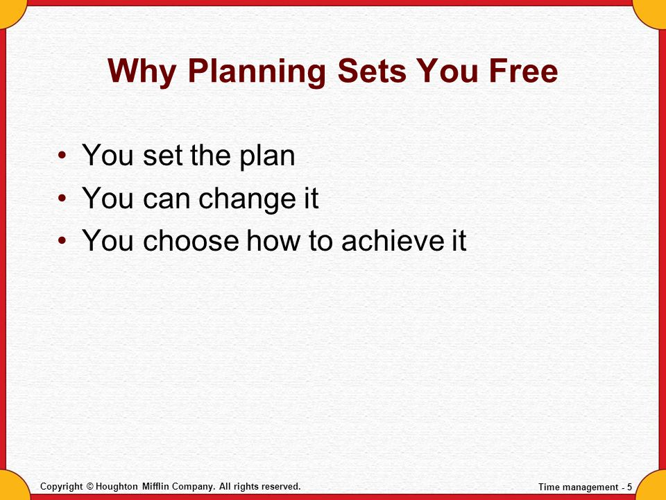 Why Planning Sets You Free