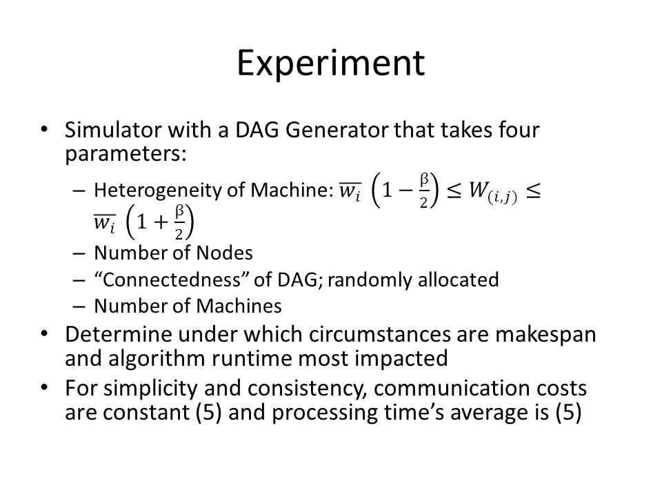 Experiment Simulator with a DAG Generator that takes four parameters: