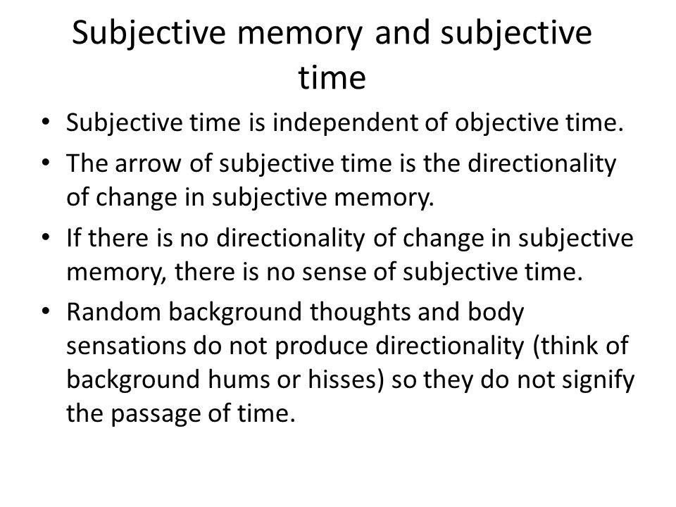 Subjective memory and subjective time
