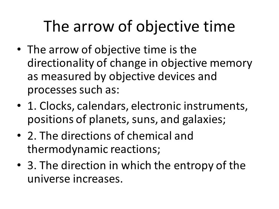 The arrow of objective time