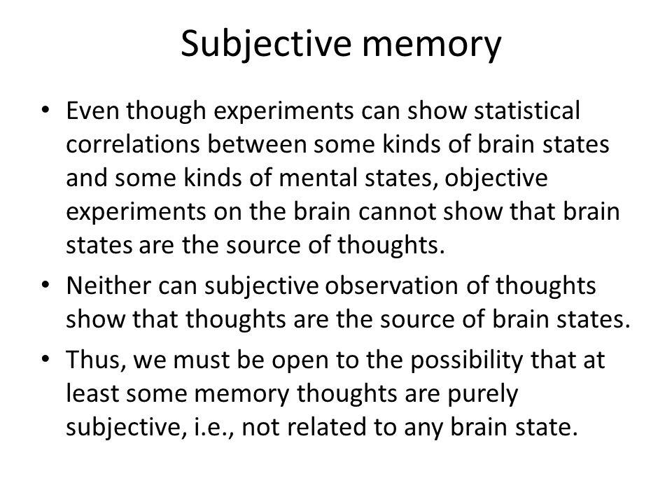 Subjective memory