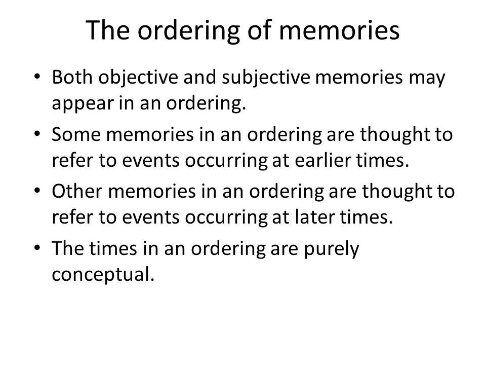 The ordering of memories
