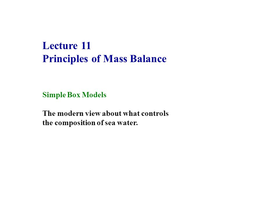 Principles of Mass Balance
