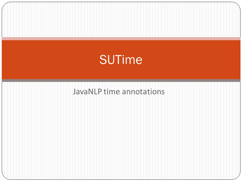 JavaNLP time annotations