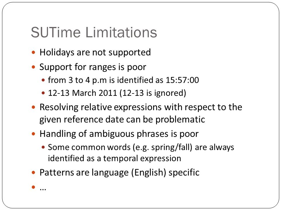 SUTime Limitations Holidays are not supported