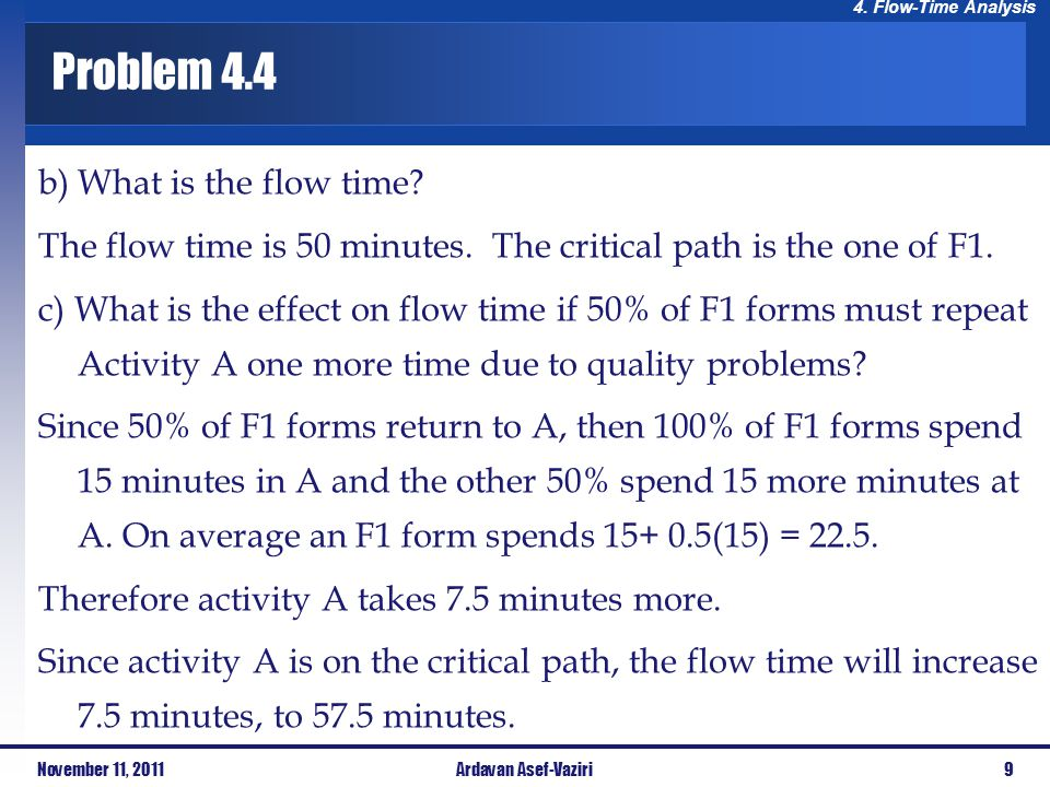 Problem 4.4 b) What is the flow time