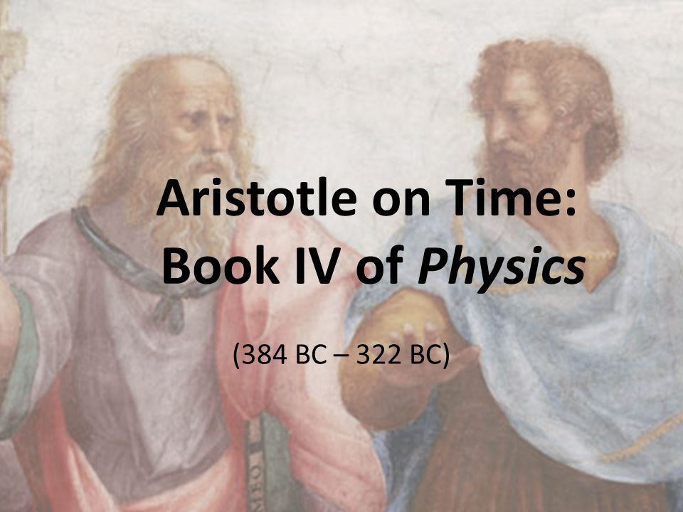 Aristotle on Time: Book IV of Physics