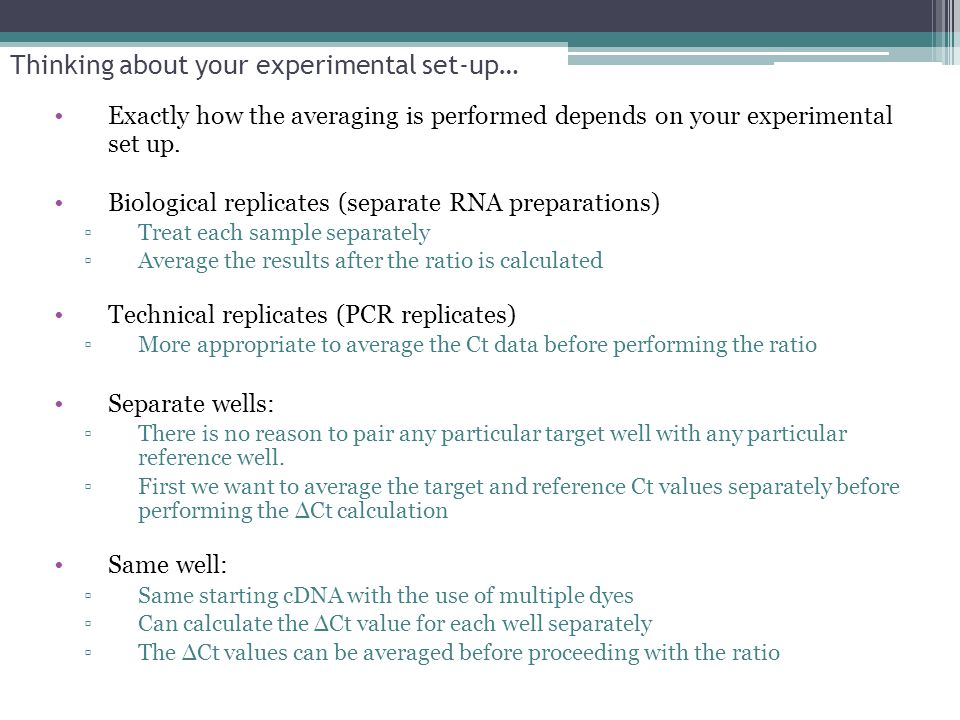 Thinking about your experimental set-up…