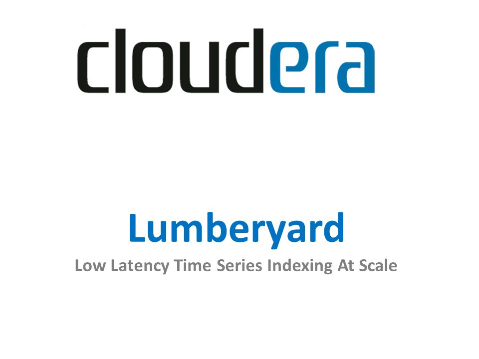 Lumberyard Low Latency Time Series Indexing At Scale