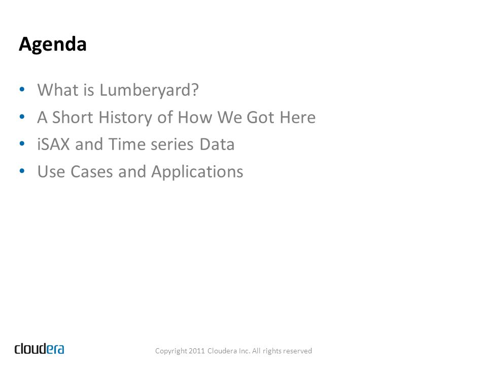 Copyright 2011 Cloudera Inc. All rights reserved