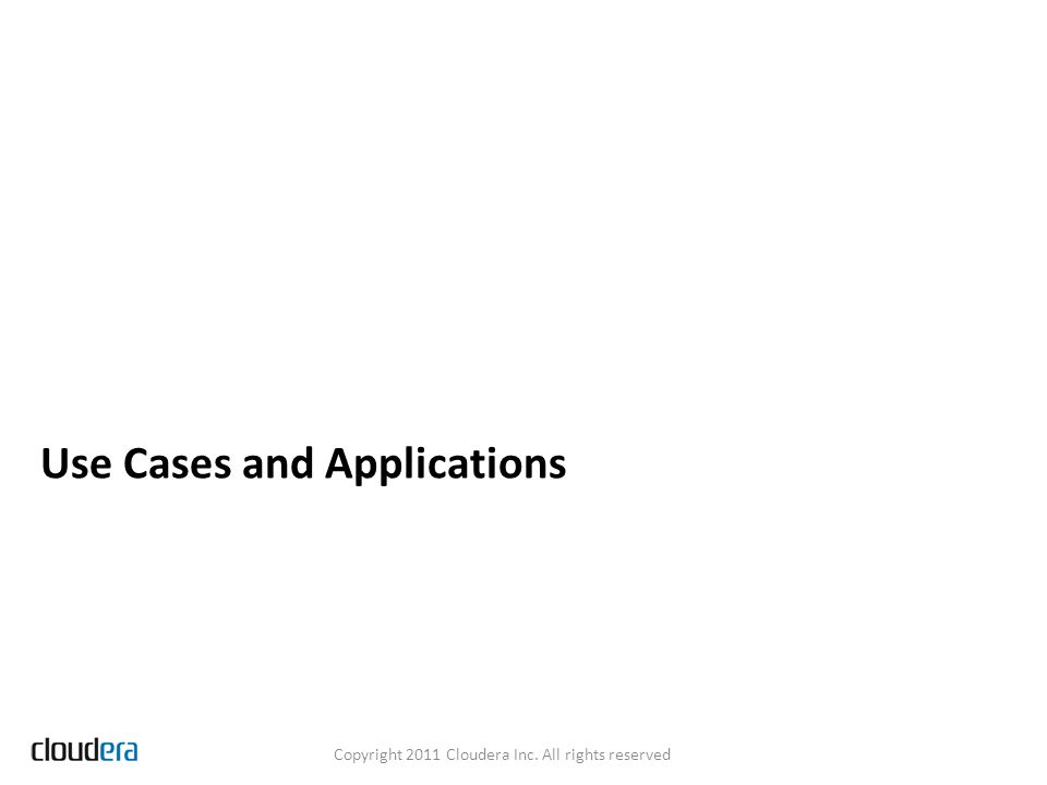 Use Cases and Applications