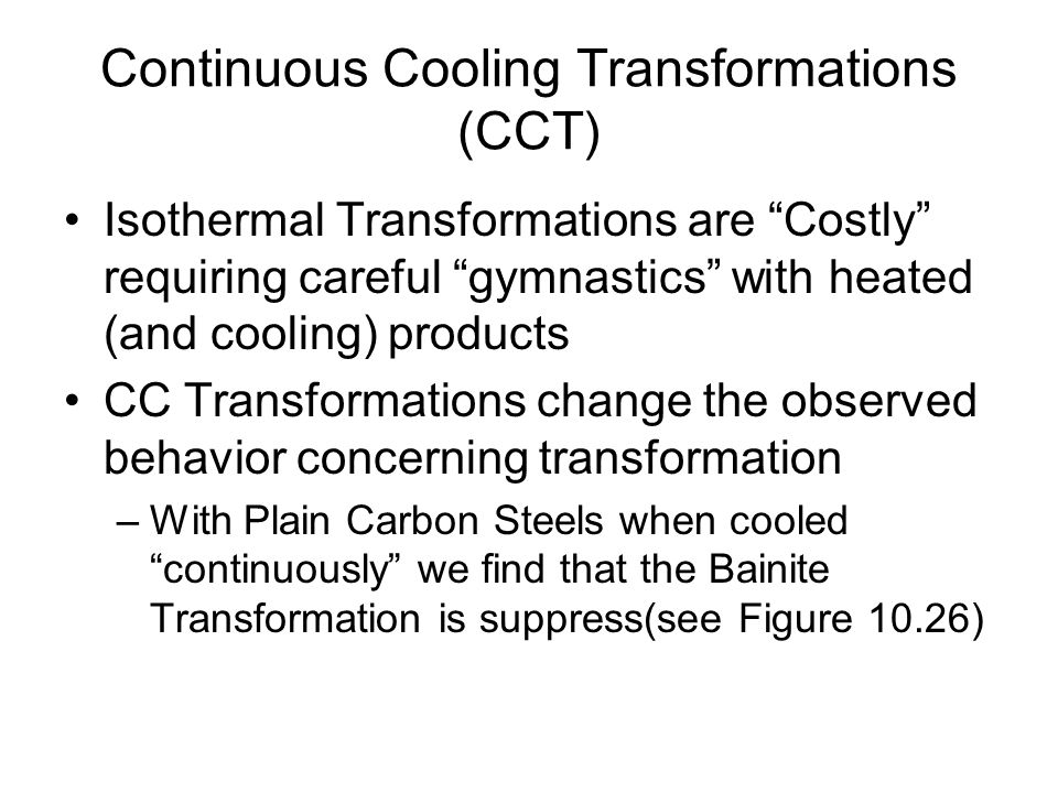 Continuous Cooling Transformations (CCT)