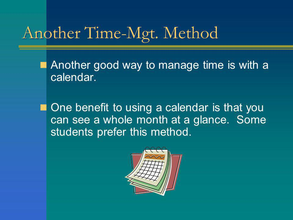 Another Time-Mgt. Method