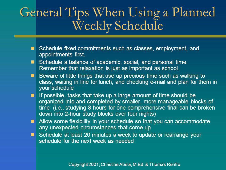 General Tips When Using a Planned Weekly Schedule