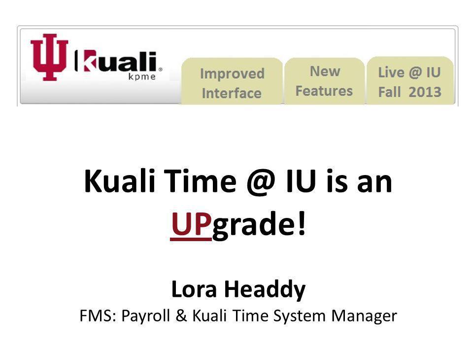 Kuali Time @ IU is an UPgrade