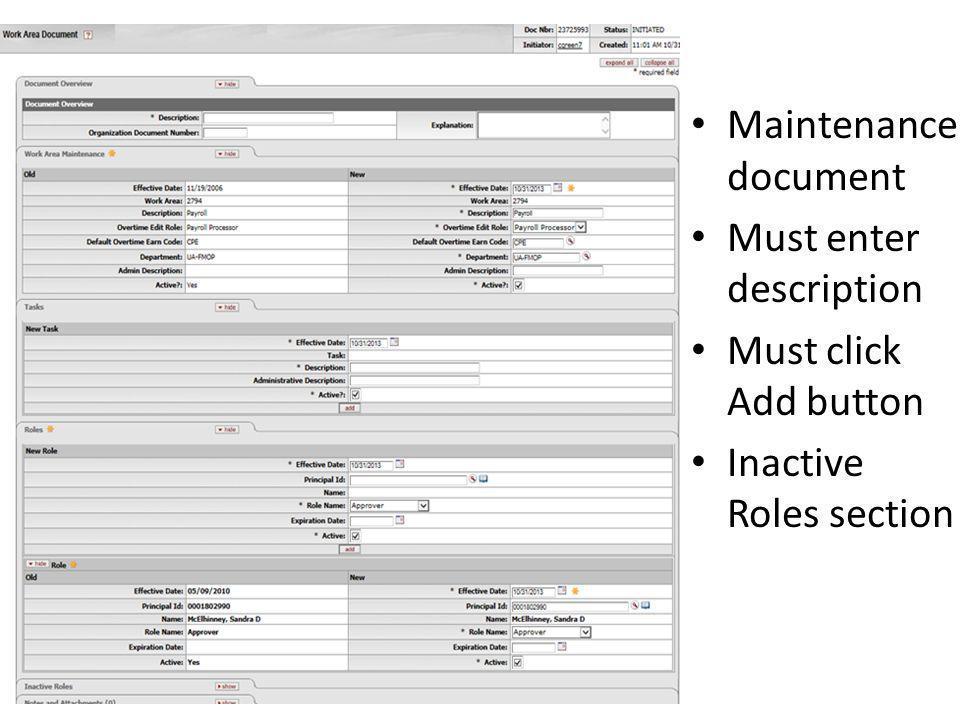 Maintenance document Must enter description Must click Add button Inactive Roles section