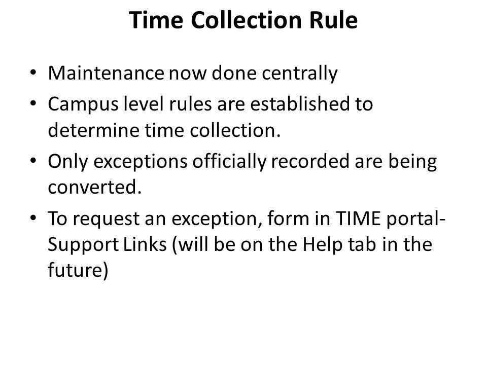 Time Collection Rule Maintenance now done centrally