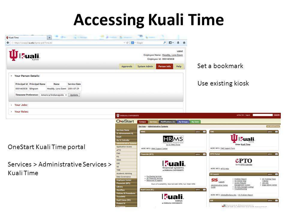 Accessing Kuali Time Set a bookmark Use existing kiosk