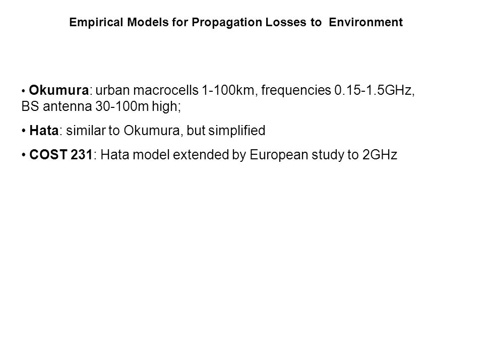 Empirical Models for Propagation Losses to Environment