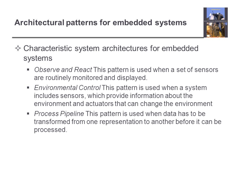 Architectural patterns for embedded systems