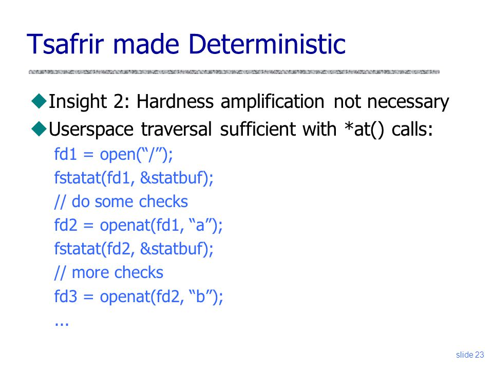 Tsafrir made Deterministic