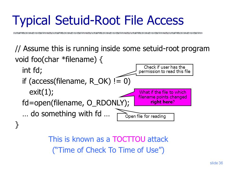 Typical Setuid-Root File Access