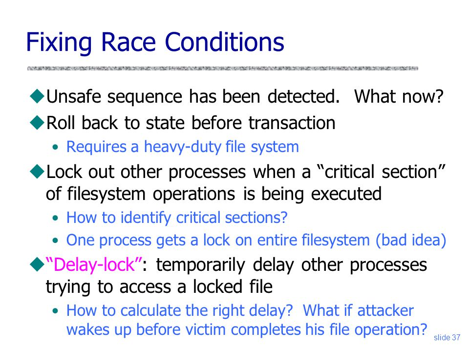 Fixing Race Conditions
