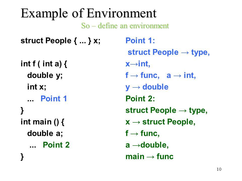 Example of Environment So – define an environment