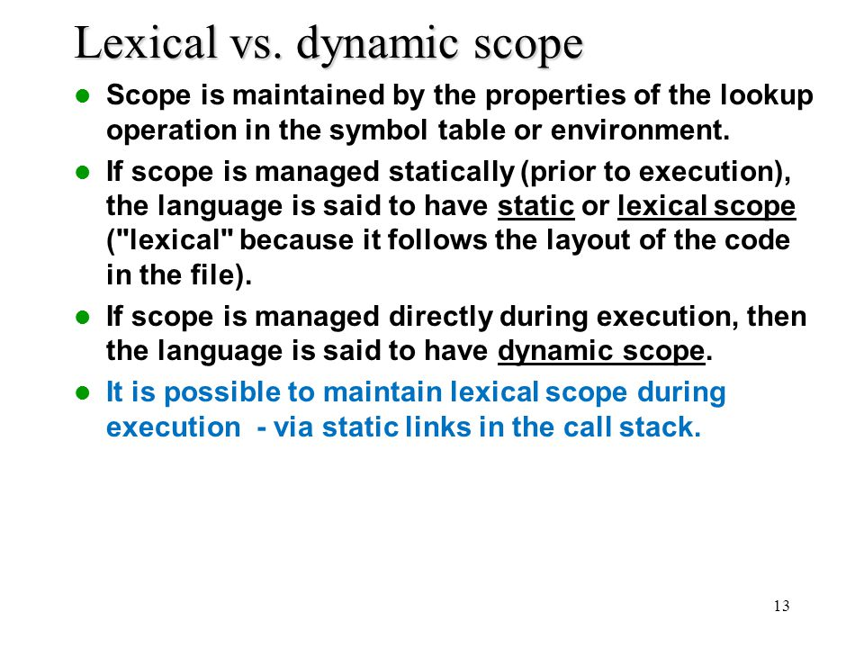 Lexical vs. dynamic scope