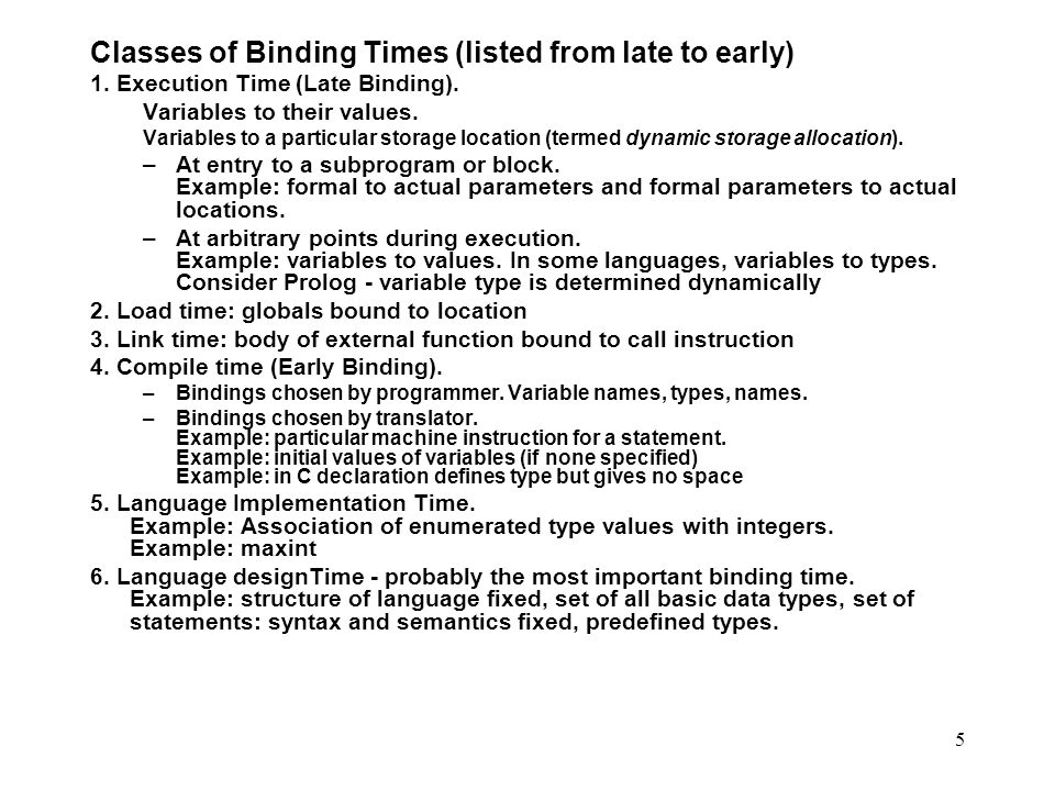 Classes of Binding Times (listed from late to early)