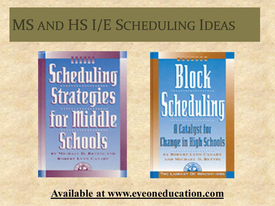 MS and HS I/E Scheduling Ideas