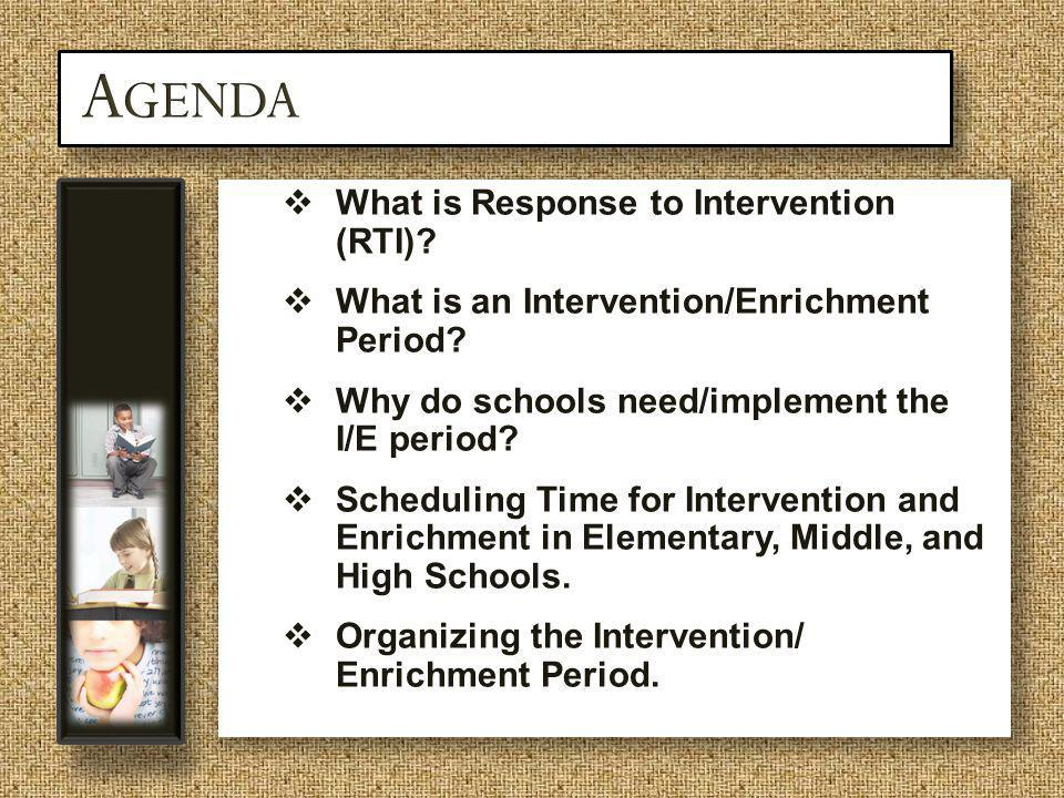Agenda What is Response to Intervention (RTI)