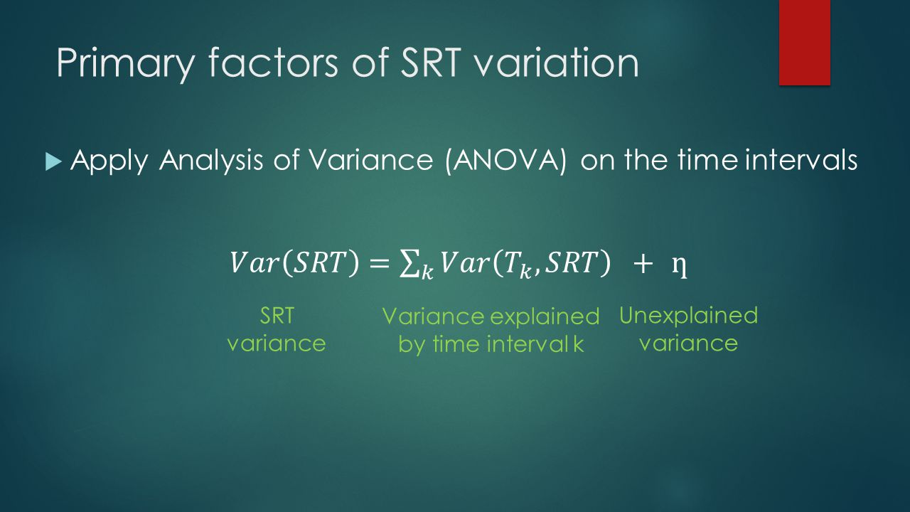 Primary factors of SRT variation
