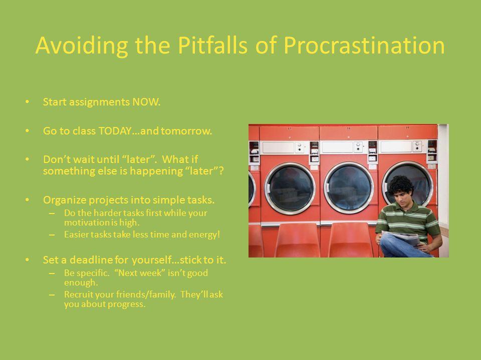Avoiding the Pitfalls of Procrastination